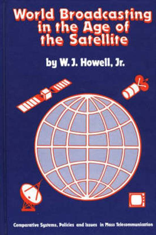 World Broadcasting in the Age of the Satellite