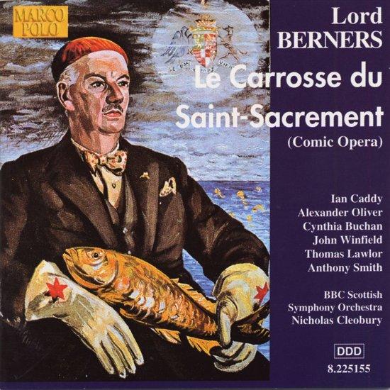 Lord Berners: Le Carrosse du Saint-Sacrement