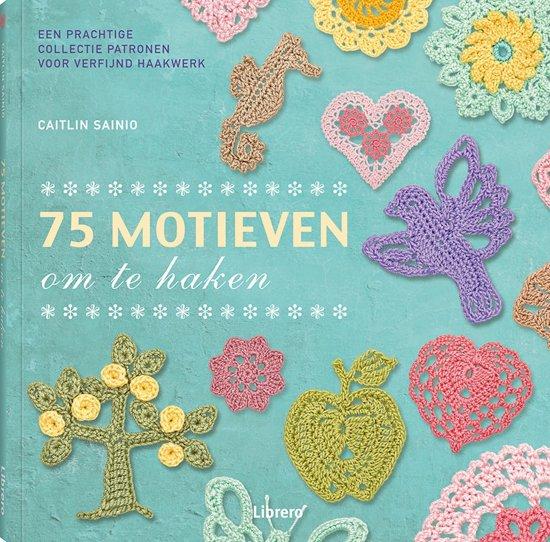 Bolcom 75 Motieven Om Te Haken Caitlin Sainio 9789089986443