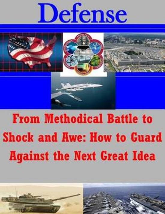 From Methodical Battle to Shock and Awe