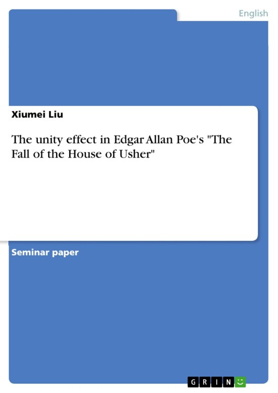The unity effect in Edgar Allan Poe's 'The Fall of the House of Usher'