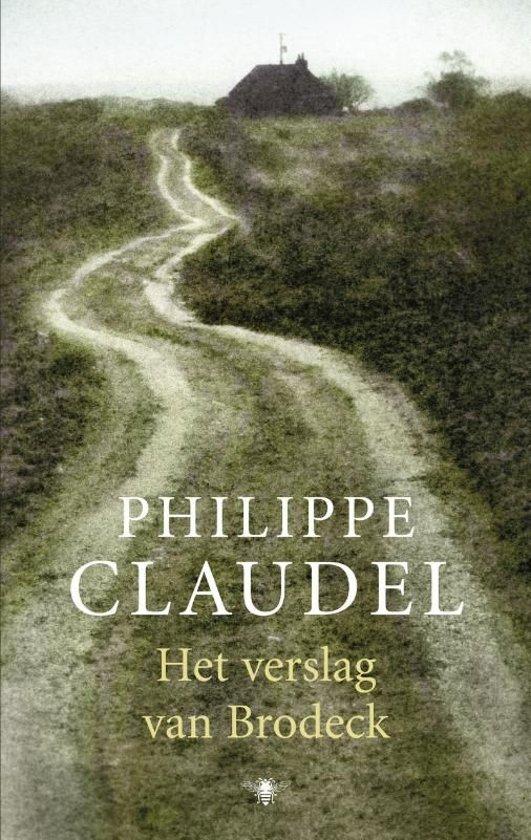 Boek cover Het verslag van Brodeck van Philippe Claudel (Onbekend)