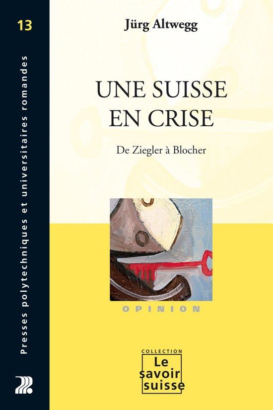 Une Suisse en crise