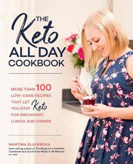 Boek cover The Keto All Day Cookbook van Martina Slajerova (Paperback)