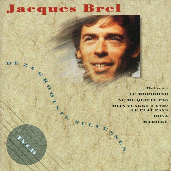 Jacques Brel - De 24 Grootste Successen
