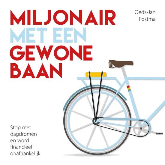 Boek cover Miljonair met een gewone baan van Oeds-Jan Postma (Onbekend)
