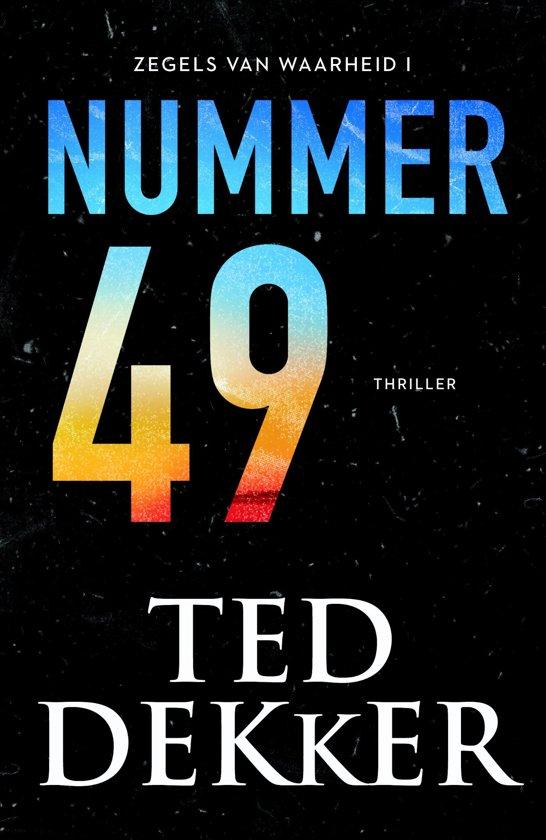Boek cover Nummer 49 van Ted Dekker (Paperback)