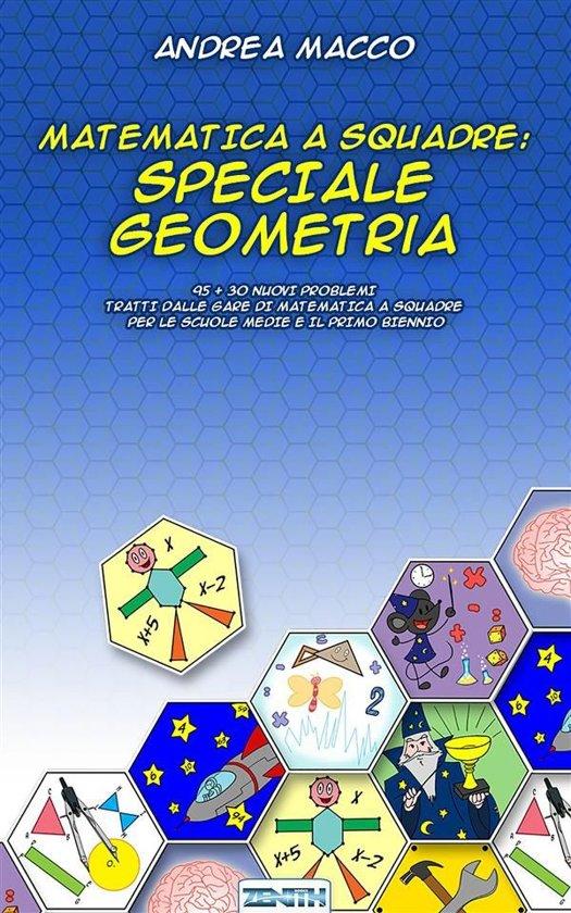 Matematica a Squadre: Speciale Geometria
