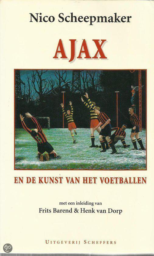 Ajax en de kunst van het voetballen