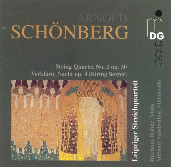 Schoenberg: String Quartet no 3, Verklarte Nacht / Leipziger