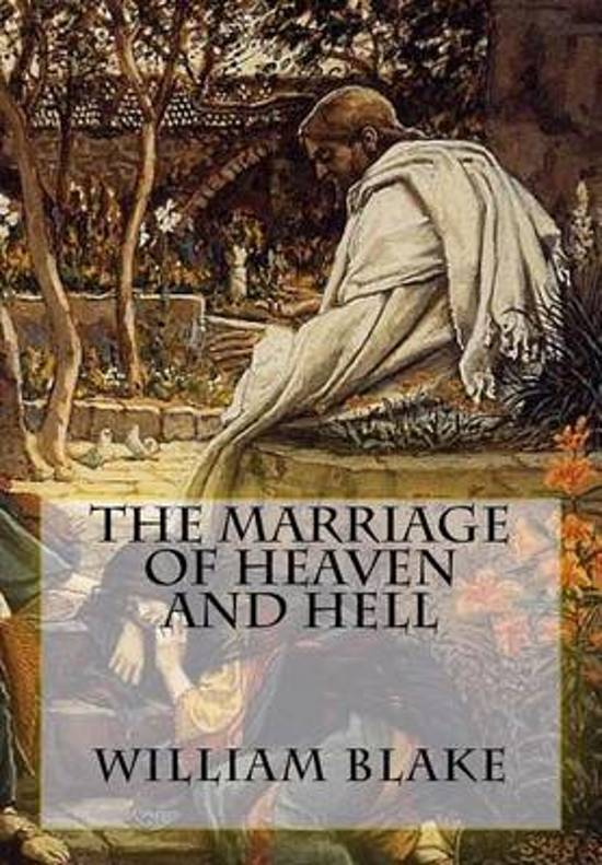 william blakes the marriage of heaven Evolution in literature: an analysis of william blake's the marriage of heaven and hell and the bible.