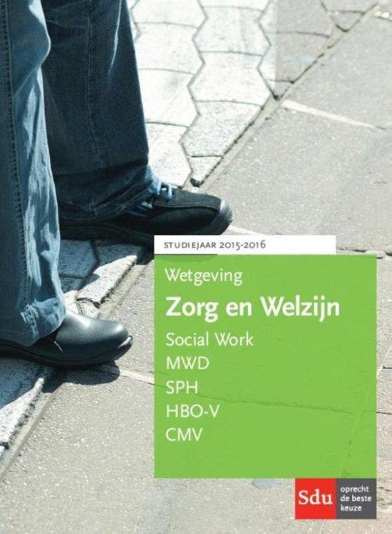 Wetgeving Zorg en Welzijn studiejaar 2015-2016