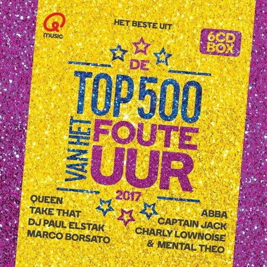 Qmusic Top 500 Van Het Foute Uur - 2017