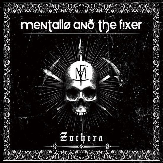 Mentallo & The Fixer - Zothera
