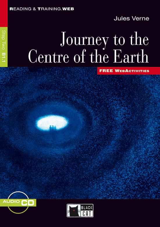 Reading & Training B1.1: Journey to the Centre of the Earth book + audio-cd
