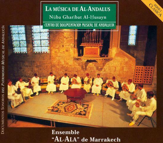 La Musica de Al-Andalus: Nuba Gharibat Al-Husayn
