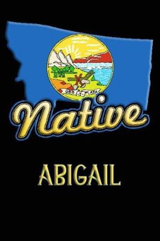 Montana Native Abigail