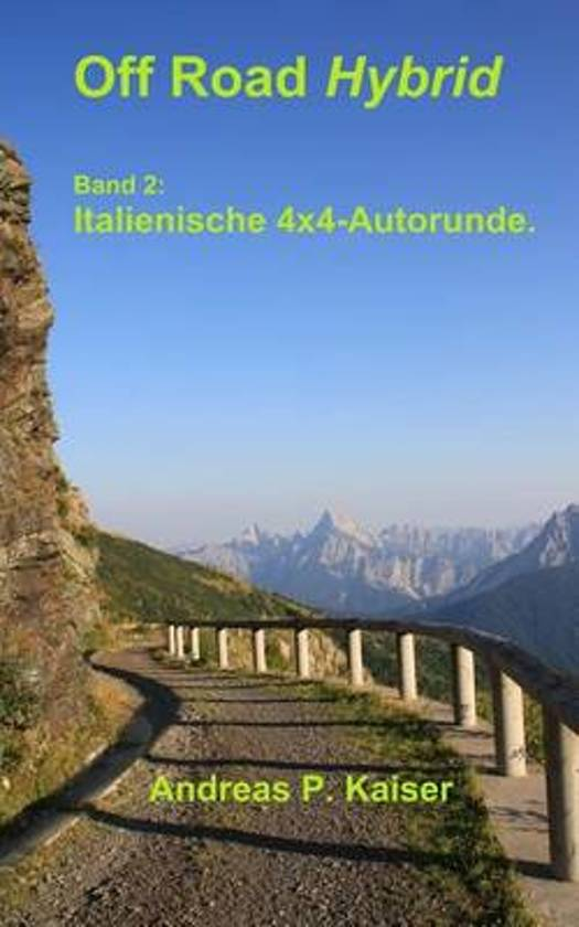 Italienische 4x4-Alpenrunde.