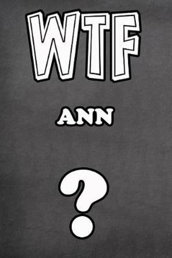 Wtf Ann ?