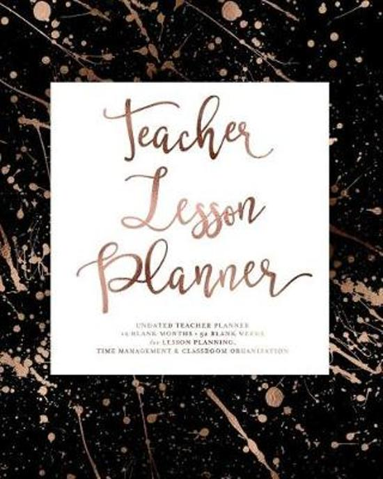 Teacher Lesson Planner, Undated, 12 Blank Months & 52 Blank Weeks for Lesson Planning