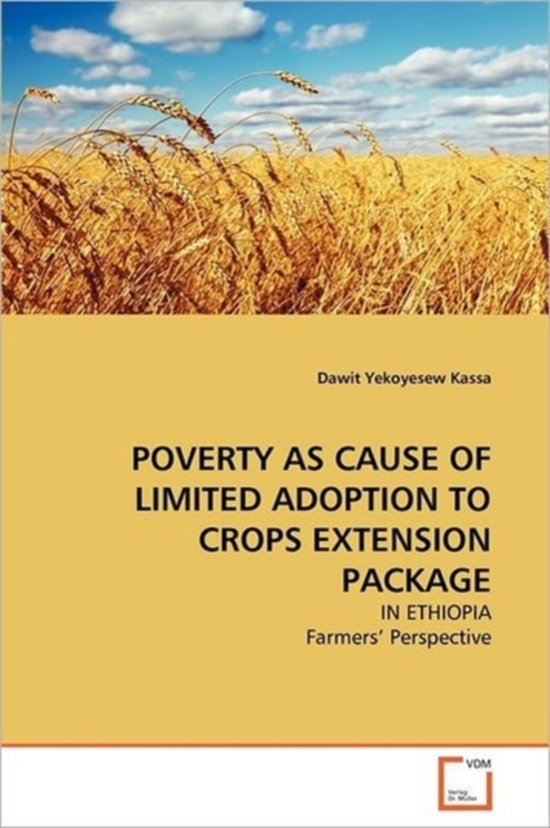 Poverty as Cause of Limited Adoption to Crops Extension Package