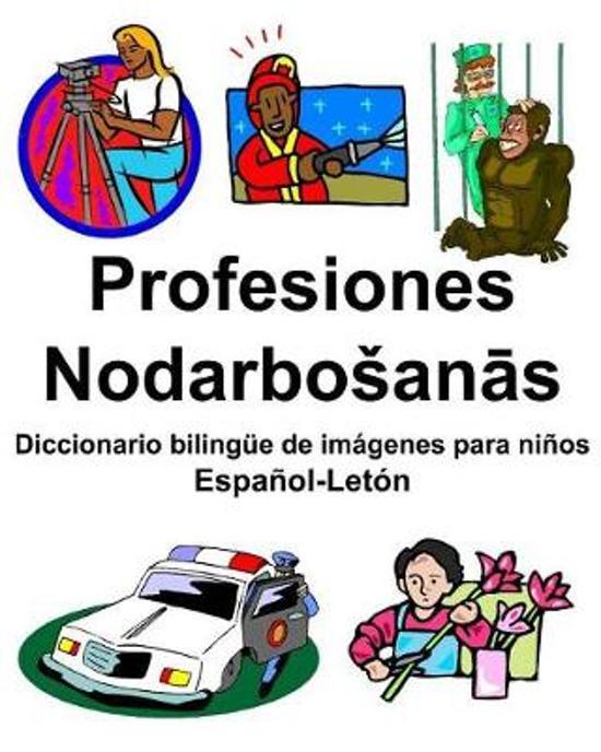 Espa ol-Let n Profesiones/Nodarbosanās Diccionario Biling e de Im genes Para Ni os