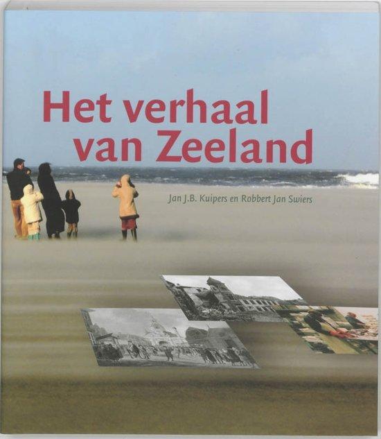 Boek cover Het verhaal van Zeeland van J.B. Kuipers (Paperback)
