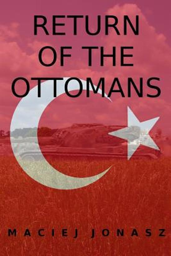Return of the Ottomans