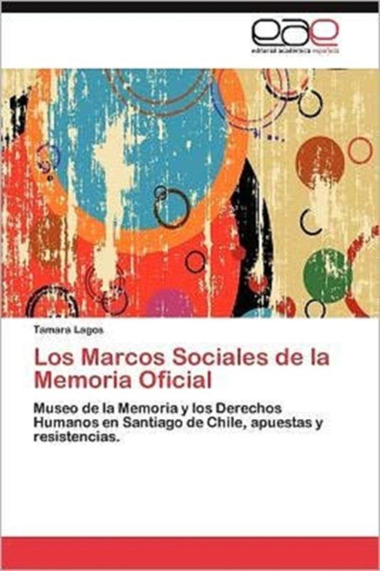 Los Marcos Sociales de La Memoria Oficial