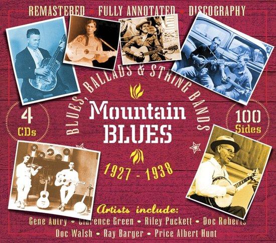 Mountain Blues: Blues, Ballads & String Bands 1927-1938