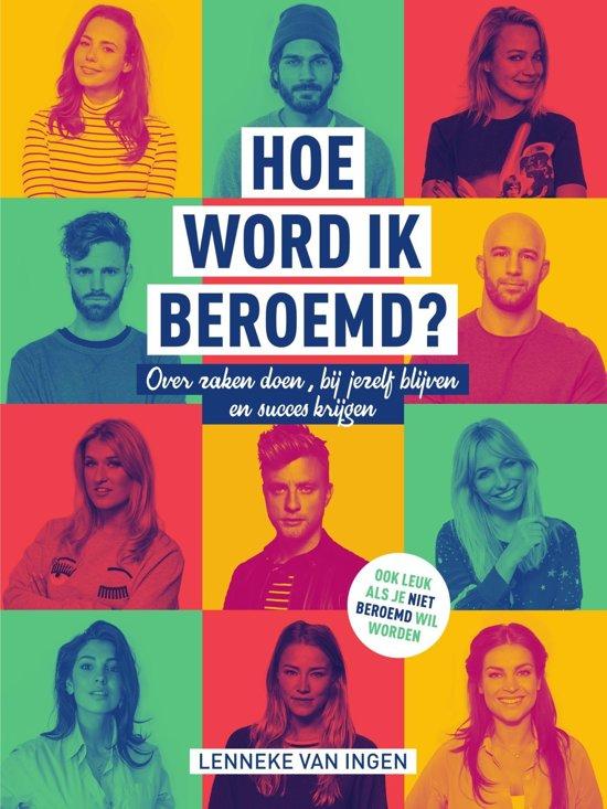 Boek cover Hoe word ik beroemd? van Lenneke van Ingen (Onbekend)