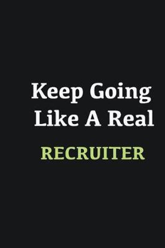Keep Going Like a Real Recruiter: Writing careers journals and notebook. A way towards enhancement