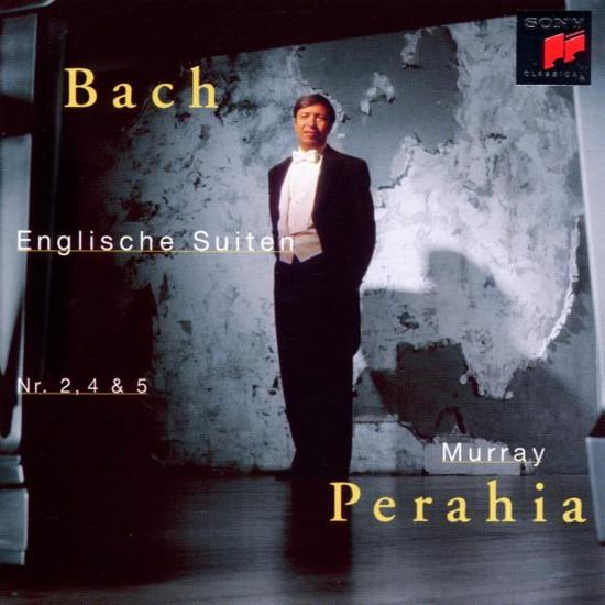 Bach: English Suites no 2, 4 & 5 / Murray Perahia