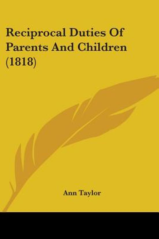 Reciprocal Duties Of Parents And Children (1818)