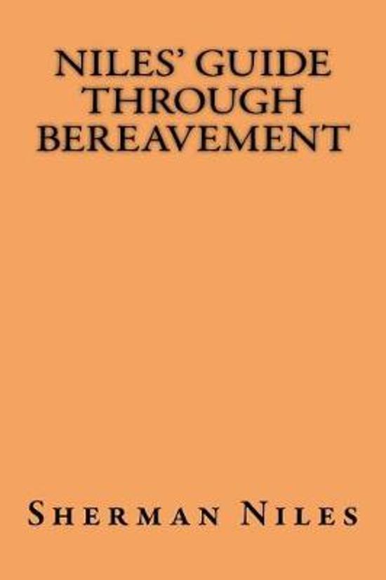 Niles' Guide Through Bereavement