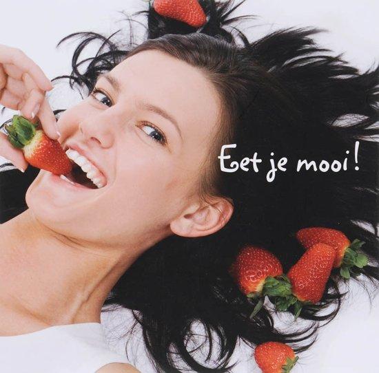 Eet Je Mooi Met Beautyfood