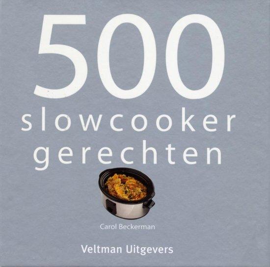 Boek cover 500 slowcooker recepten van Beckerman, Carol (Hardcover)