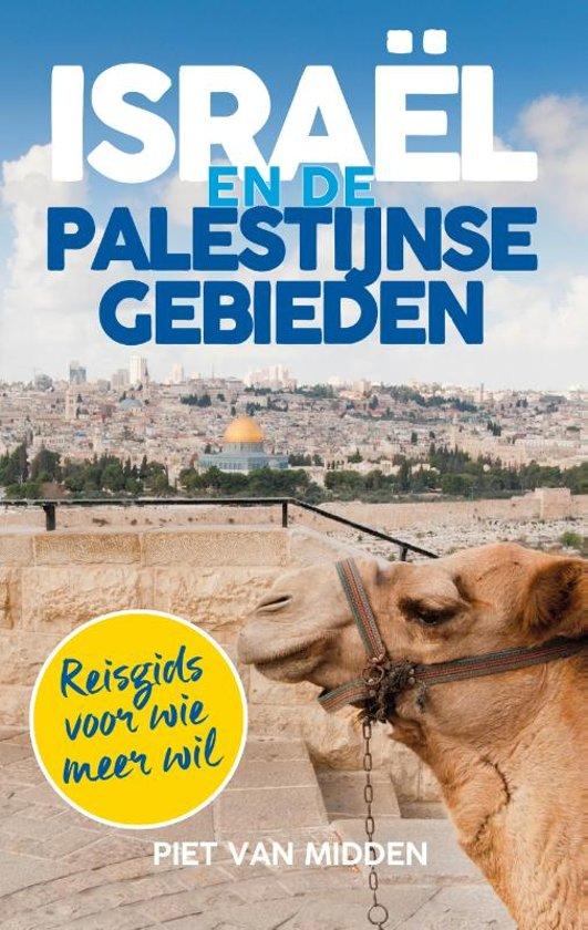 Boek cover Israel en de Palestijnse gebieden van Piet van Midden (Paperback)