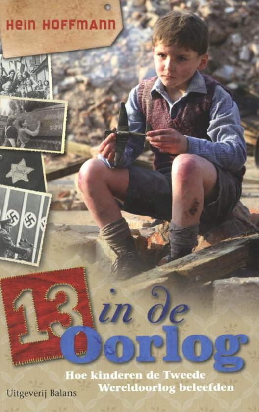 bol   13 in de oorlog, hein hoffmann   9789460032790   boeken