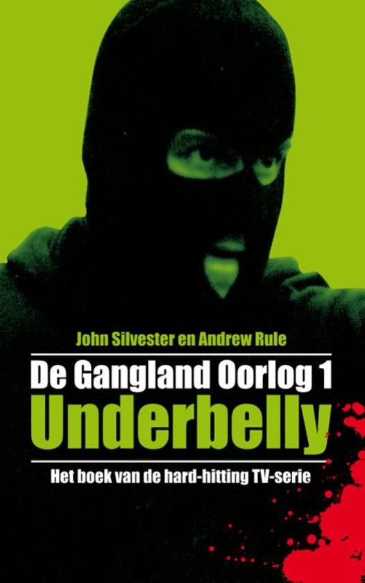 Cover van het boek 'Underbelly, de Gangland Oorlog 1'