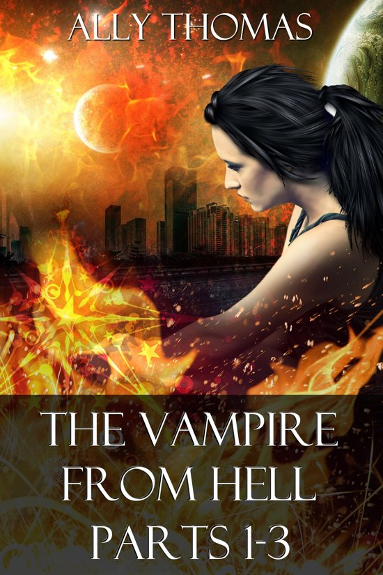 The Vampire from Hell (Parts 1-3): The Volume Series #1