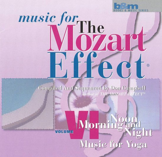 The Mozart Effect Vol. Vi