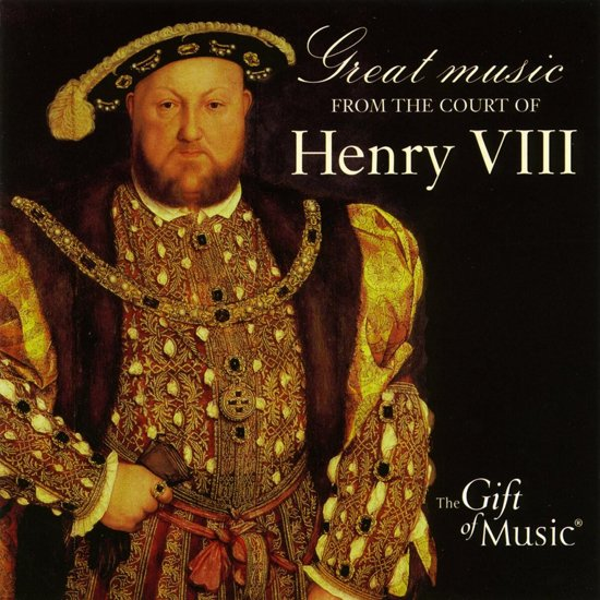 Music From The Court Of Henry Viii