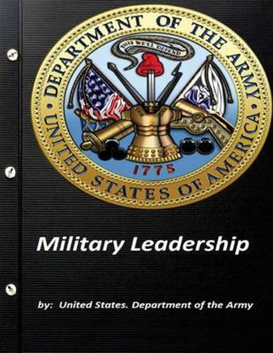 Military Leadership by United States. Department of the Army
