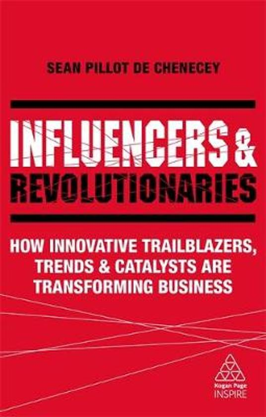 Influencers and Revolutionaries