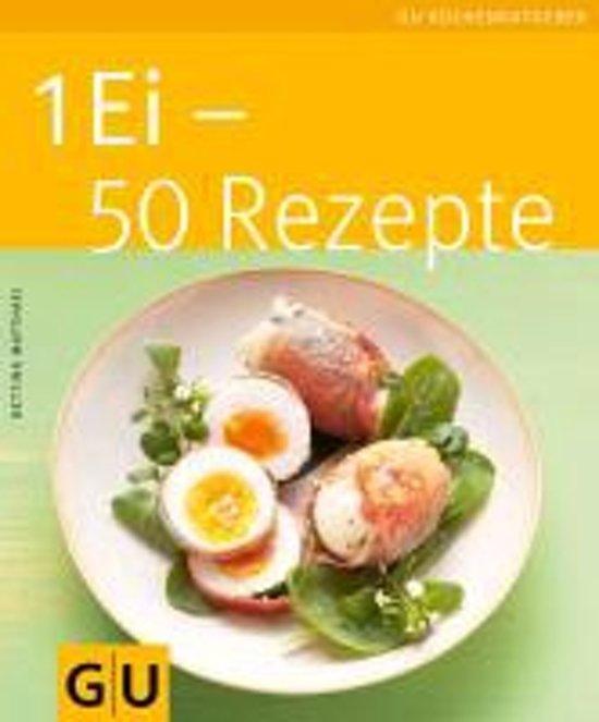 Bolcom 1 Ei 50 Rezepte Bettina Matthaei 9783833828881 Boeken