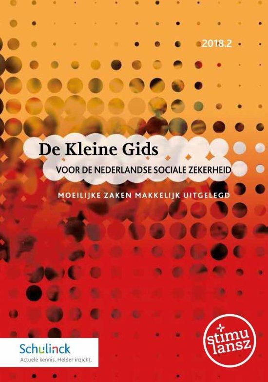 Boek cover De Kleine Gids voor de Nederlandse sociale zekerheid 2018.2 van  (Onbekend)