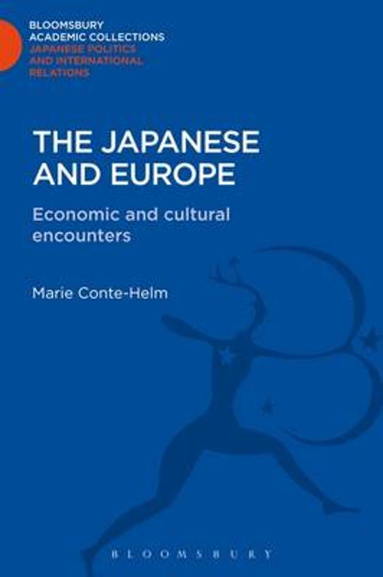 The Japanese and Europe: Economic and Cultural Encounters