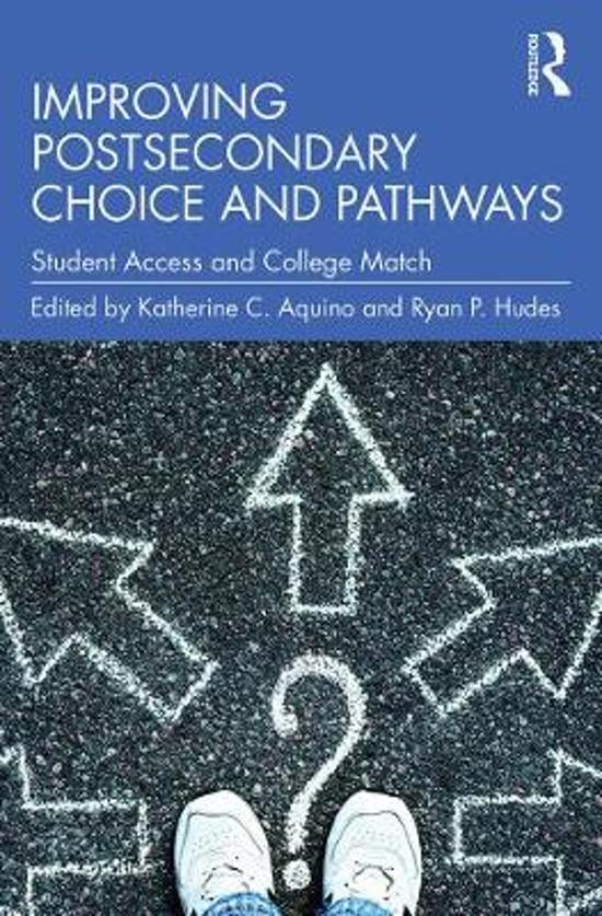 Improving Postsecondary Choice and Pathways