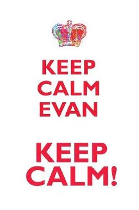Keep Calm Evan! Affirmations Workbook Positive Affirmations Workbook Includes